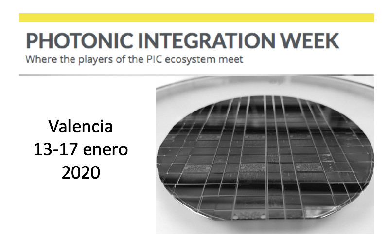 Photonic Integration Week - Valencia 13-17 enero 2020