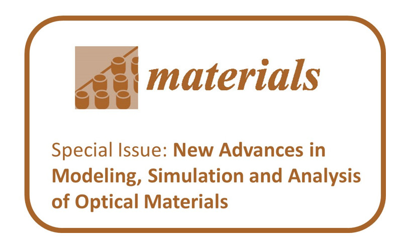 "Número especial ""New Advances in Modeling, Simulation and Analysis of Optical Materials"""