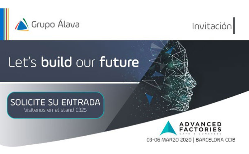 Grupo Álava presente en Advances Factories, Barcelona 3-5 marzo