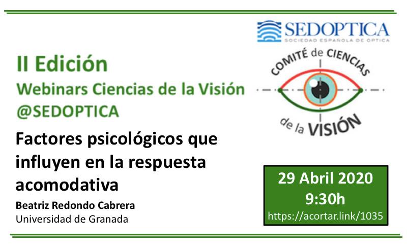 Webinar Ciencias de la Visión: FACTORES PSICOLÓGICOS QUE INFLUYEN EN LA RESPUESTA ACOMODATIVA