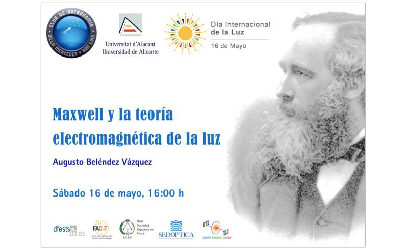 Videoconferencia: MAXWELL Y LA TEORÍA ELECTROMAGNÉTICA