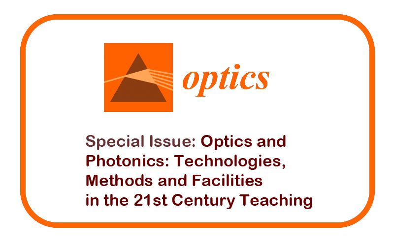 """Número especial """"Optics and Photonics: Technologies, Methods and Facilities in the 21st Century Teaching"""""""