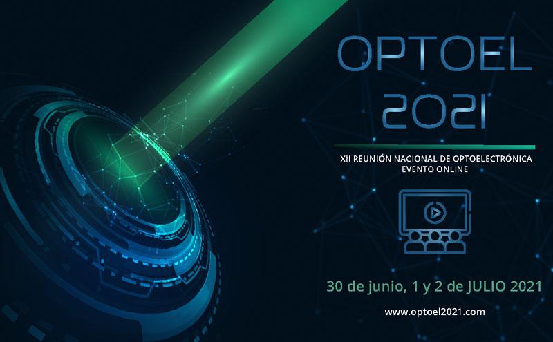 XII Reunión Nacional de Optoelectrónica – OPTOEL 2021