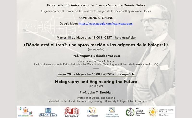 Holografía: 50 Aniversario del Premio Nobel de Dennis Gabor